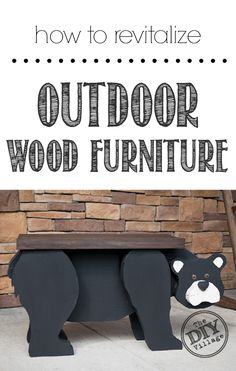 Revitalizing your Outdoor Wood Furniture how to revitalize outdoor wood furniture Outdoor Wood Furniture, Diy Furniture, Furniture Projects, Antique Furniture, Modern Furniture, Bear Crafts, Wood Crafts, Outdoor Projects, Wood Projects