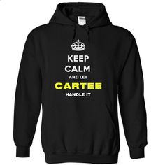 Keep Calm And Let Cartee Handle It - make your own t shirt #tee trinken #pink hoodie