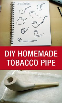 Learn How To Make A Homemade Tobacco Pipe: http://www.mywoodworking.org/learn-make-homemade-tobacco-pipe/