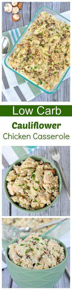 Easy to make low calorie and low carb cauliflower chicken casserole.
