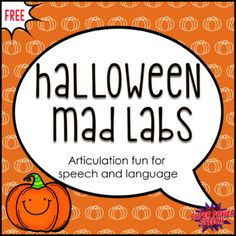 Halloween Mad Labs is a free and fun way to work on articulation, language arts, vocabulary, and reading skills. This activity comes with Halloween themed words for /r/ and /s/. Kids can fill in the Mad Labs by themselves or in a group. They can then practice reading to one or