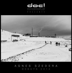 doc! photo magazine & contra doc! present:  DEBUTS -> Agnes Szedera