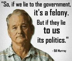 Quotes, Jokes & Other Humor - by Oliver Beerthanks: Quote Of The Day - Lies and the Government. Great Quotes, Me Quotes, Funny Quotes, Inspirational Quotes, Sport Quotes, Film Quotes, Funny Gifs, Wisdom Quotes, Funny Memes
