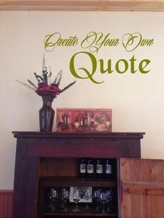 Custom Wall Quote  Wall Decal  Wall Vinyl  by GreenMountainVinyl, $15.00