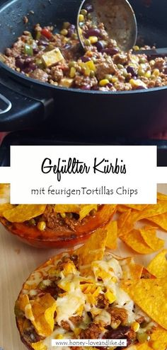 Gefüllter Kürbis mit feurigem Chili und Chio Tortillas Chips  #GefüllterKürbis #Kübis Chio, Tortillas, Easy Peasy, Good Food, Favorite Recipes, Ethnic Recipes, Pie, Grilled Squash, Baked Pumpkin