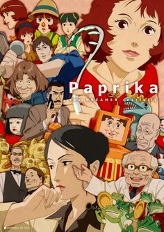 Paprika by Satoshi Kon * the music has been stuck in my head, I just loved it.