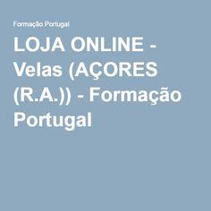 LOJA ONLINE - Velas (AÇORES (R.A.)) - Formação Portugal