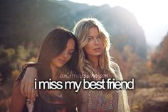 I miss her When I'm in school,she is the Only person I think of all I mean ALL DAY Miss My Best Friend, Best Friend Goals, My Friend, Bestest Friend, Bff Quotes, Best Friend Quotes, Friendship Quotes, Sister Quotes, Girl Quotes