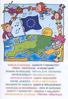Unity in Diversity is the European Union Motto. Hungarian: Egység a sokféleségben Irish: Aontaithe san éagsúlacht Italian: Uniti nella diversità Latvian: Vienoti daudzveidībā Lithuanian: Suvienijusi įvairovę Unity In Diversity, Kids Corner, Motto, Irish, Public, The Unit, Concept, San, Culture
