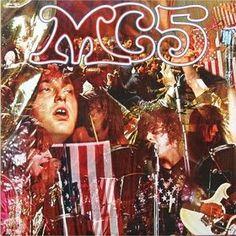 MC5 - (1969) Kick out the jams http://woody-jagger.blogspot.com/2014/10/Los-mejores-discos-de-1969-por-que-no.html