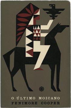 O último moicano, Fenimore Cooper, Portugália Editora, Biblioteca dos Rapazes 10, design João da Câmara Leme, 1960s http://livingdeadcovers.wordpress.com/2012/01/22/345/