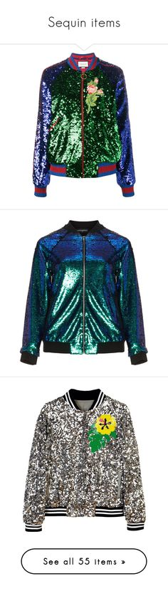 """Sequin items"" by jessica-marks ❤ liked on Polyvore featuring glitter, Sequin, accessory, outerwear, jackets, coats, gucci, green, sequin bomber jacket and long jacket"