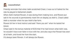 Even before I knew who she really was I hated her with Chaol. He never loved all of her-not even all of Celaena. He always wanted her to be something other than what she is Throne Of Glass Quotes, Throne Of Glass Books, Throne Of Glass Series, Aelin Ashryver Galathynius, Celaena Sardothien, Book Memes, Book Quotes, Crown Of Midnight, Empire Of Storms