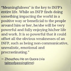 INFP's need meaningfulness