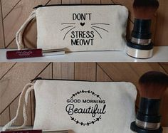 Don't Stress Meowt // Good Morning Beautiful // Makeup Bag // Canvas Zipper Pouch // Pencil Pouch // Cosmetic Bag // Travel Bag