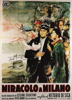 Vintage Italian Posters ~ #illustrator #Italian #vintage #posters ~ Miracolo a Milano | Movie Poster