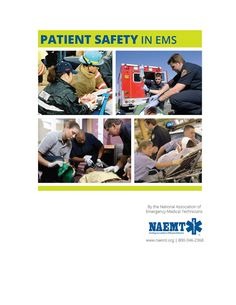EMS SOLUTIONS INTERNATIONAL: PATIENT SAFETY IN EMS by NAEMT (Free Pdf)