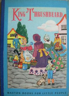 maxton books for little people king thrushbeard 1946 ill
