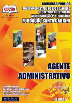 Apostila Concurso Fundação Santa Cabrini do Estado do Rio de Janeiro - 2014: - Cargo: Agente Administrativo