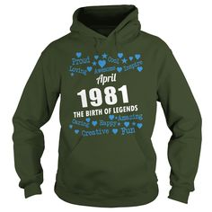 APRIL 1981 the birth of legends Shirts, APRIL 1981 Birthdays T-shirt, Born APRIL 1981, APRIL 1981 the birth of legends, 1981s Shirts, Born in APRIL 1981 Birthdays, APR 1981 Hoodie #gift #ideas #Popular #Everything #Videos #Shop #Animals #pets #Architecture #Art #Cars #motorcycles #Celebrities #DIY #crafts #Design #Education #Entertainment #Food #drink #Gardening #Geek #Hair #beauty #Health #fitness #History #Holidays #events #Home decor #Humor #Illustrations #posters #Kids #parenting #Men…