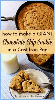 Giant Chocolate Chip Cookie in a Cast Iron Pan - The Nourished Life