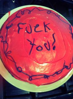 """Are you tired of bullshit like """"Happy Birthday"""" and """"Newlywed couple"""" and all those meaningless messages that are inscribed on cakes nowadays? Tired Of Bullshit, Pastel Party, Birthday Cake, Desserts, Relationships, Cakes, Nice, Food, Tailgate Desserts"""