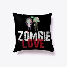 🎃😰 🕸🦇☠Zombie Love Halloween Pillow! Black  #Halloween #Pillows #pillow #Halloween2017 #Halloween2018 #Cushions #Spider #Webs #Skeletons #Pumpkin #Witch #Scary #items #Trick #Treat #HalloweenGift #TeespringPillows #Home #Decor Collection  #Humor #HalloweenGift #NewPillow #HalloweenNight #Halloween Home #Accessories #Bed #fashion #luxury #decorations #Horror #Artistic #Trending #Sleeping #pillow2017 #Pillow2018 #HalloweenCostumes #ChristmasGift2017 #Spooky #Gift #Idea #HomeDecor…