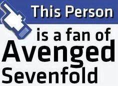 Avenged sevenfold....except you know this isn't Facebook XD but I'm still a fan <3 FoREVor