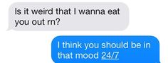 You should be in that mood boo Cute Relationship Texts, Freaky Relationship Goals, Cute Relationships, Cute Texts, Funny Texts, Carlson Young, Bae, Freaky Quotes, Mood Quotes