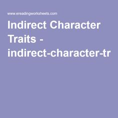 Indirect Character Traits - indirect-character-traits-worksheet.pdf
