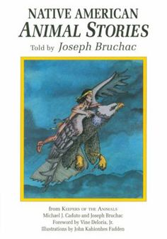 The stories, coming from Mohawk, Hopi, Yaqui, Haida and other cultures, demonstrate the power of animals in Native American traditions. Native American Animal Stories told by Joseph Bruchac.