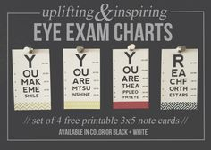 FREE PRINTABLE: a set of 4 uplifting and inspiring 3x5 mini eye exam charts from SomewhatSimple.com - perfect for project life albums, lunch boxes, office decor, etc!