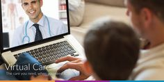 Virtual Care | The care you need, when you need it.