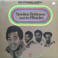 Smokey Robinson & The Miracles - Anthology