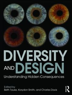 Diversity and Design: Understanding Hidden Consequences (Paperback) - Routledge
