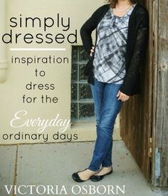 Update: Simply Dressed: Inspiration to Dress for the {Everyday} Ordinary Days is now available! Based off my original 31 Days to a Wardrobe You'll Actually love, this new eBook is an expanded and updated resource of the entire series, plus so much more, in one easy download. Available in both PDF format here on the …