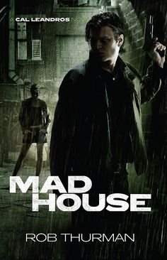 UK Cover Reveal: Madhouse (Cal Leandros #3) by Rob Thurman