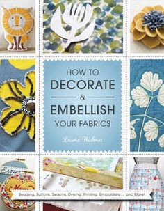 How to Decorate and Embellish Your Fabrics (Paperback): 9781844488339