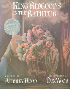 King Bidgood's in the Bathtub, 1986 Honor | Association for Library Service to Children (ALSC)