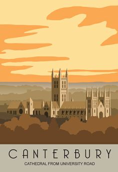 Pictures of Kent Towns and Villages. Also Dorset, Sussex, Norfolk, Suffolk and London. All images in this railway/travel poster series are displayed on this page. Canterbury England, Canterbury Cathedral, Posters Uk, Railway Posters, Illustrations, Graphic Illustration, Pub Vintage, Tourism Poster, Destinations