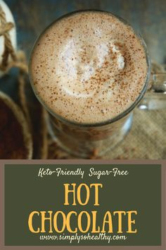 This Keto-Friendly Sugar-Free Hot Chocolate Recipe makes creamy rich hot chocolate with ingredients you probably already have on hand. This quick and easy hot chocolate can be part of a low-carb keto diabetic gluten-free grain-free Atkins or Banting diet. Sugar Free Hot Chocolate, Crockpot Hot Chocolate, Hot Chocolate Recipes, Hot Chocolate Using Almond Milk, Chocolate Smoothies, Chocolate Shakeology, Chocolate Chocolate, Low Carb Drinks, Low Carb Desserts