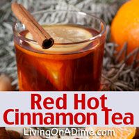 Red Hot Cinnamon Tea Recipe - We still have enough of winter left to enjoy sitting down with a cup of hot tea. Here is a tea recipe you might try if you have some red hot candies you got on sale after Valentine's Day!