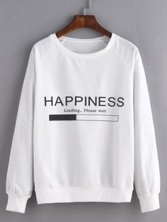 SheIn offers White Letter Print Raglan Sleeve Sweatshirt & more to fit your fashionable needs. Funny Outfits, Casual Outfits, Fashion Outfits, T Shirt Designs, Cute Sweatshirts, Kawaii Clothes, Mode Hijab, Sweat Shirt, Look Cool