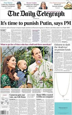 """""""'It's time to punish Putin, says PM' - Tuesday's Telegraph front page Newspaper Front Pages, Newspaper Article, The Daily Telegraph, Baby Prince, In This Moment, History, Reading, Cuttings, Royalty"""