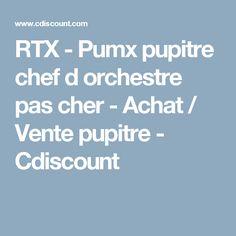 RTX - Pumx pupitre chef d orchestre pas cher - Achat / Vente pupitre - Cdiscount