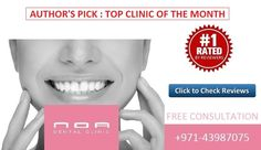 Top dental clinic of the month in Dubai UAE
