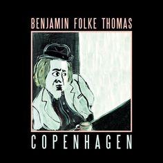 Benjamin Folke Thomas - Copenhagen (Album Review)