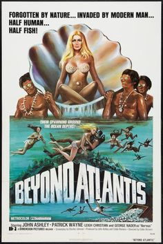 Beyond Atlantis (1973).  A band of adventurers invade a native island determined to grab a reported fortune in buried treasure. The islanders are just as determined to keep their sacred treasure. Complications ensue!  www.ephemeritor.com
