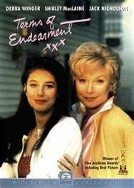 "Terms of Endearment. One of my favorite movies of all time! So many great lines in this movie too. Like: ""You're not special enough"" Haha! 10 Stars"