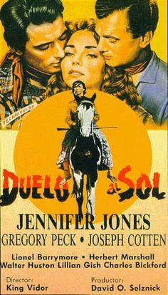 Duelo al sol (1946), dirigida por King Vidor y protagonizada por Jennifer Jones, Gregory Peck y Joseph Cotten